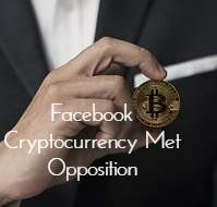 Facebook Cryptocurrency Oppsotion