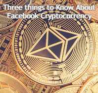 Three Fact Facebook Cryptocurrency