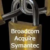 Broadcom Acquire Symantec